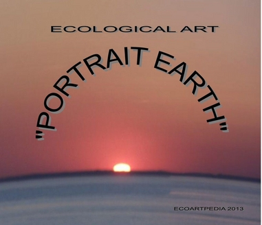 Ecological Portrait Earth Art, ECOARTPEDIA 2013